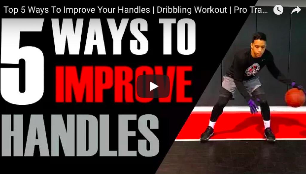 5 Ways to Improve Handles - Basketball Drills Pro Training Basketball Buffalo NY
