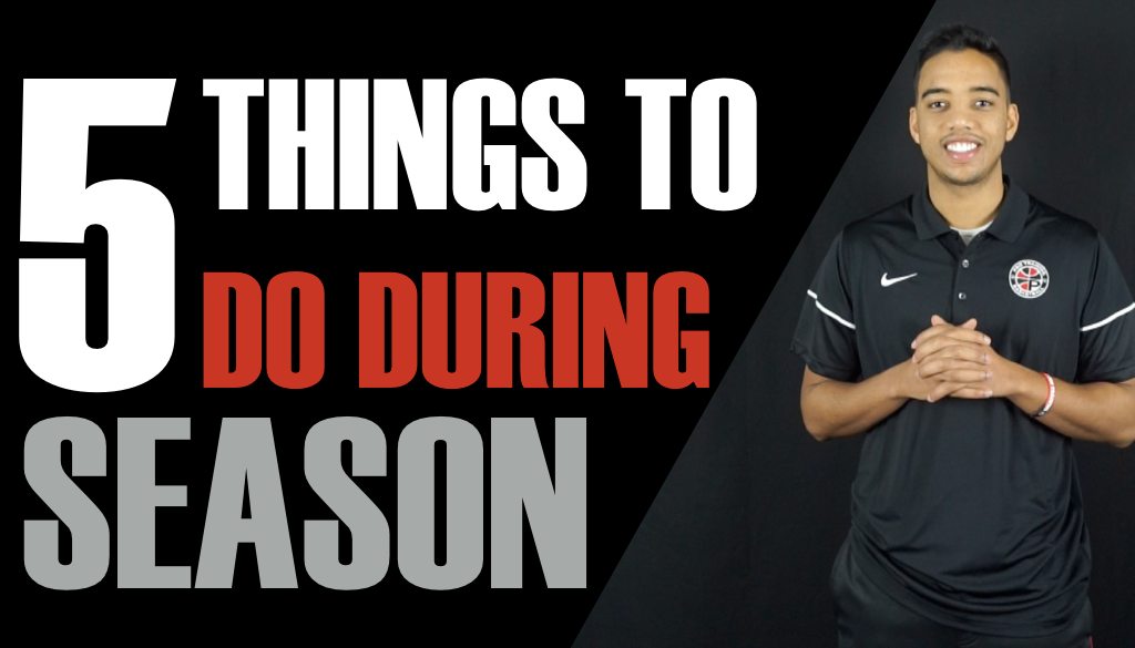 Top 5 Things To Do During the Basketball Season Pro Training Basketball Buffalo NY